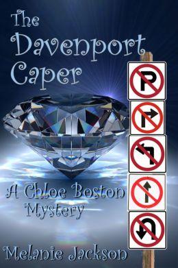 The Davenport Caper (A Chloe Boston Mystery Book 20)