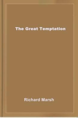 The Great Temptation
