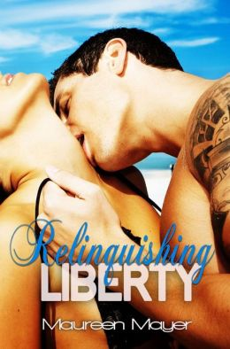 Relinquishing Liberty (Second Chances #1)
