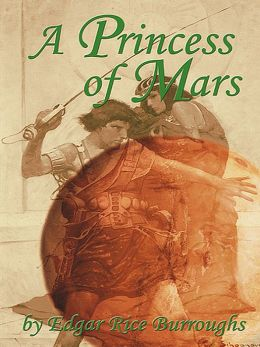 Burroughs - Princess of Mars