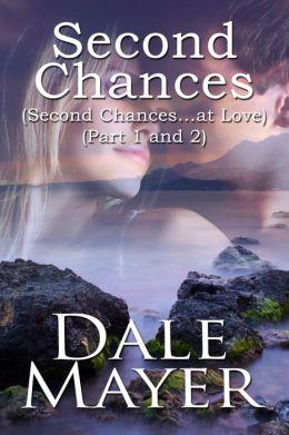 Second Chances (Parts 1&2)