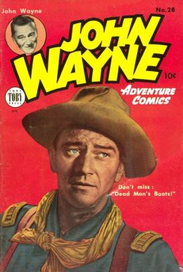 John Wayne Adventure Comics Number 28 Western Comic Book