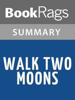 Walk Two Moons by Sharon Creech l Summary & Study Guide