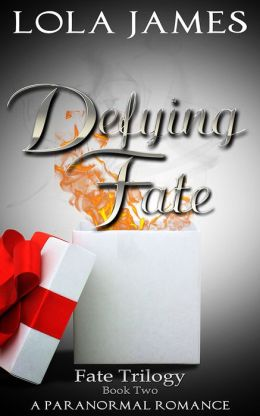 Defying Fate, a Paranormal Romance (Fate Series Book Two)