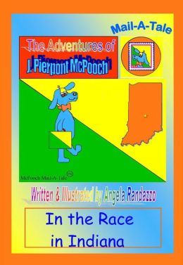 Indiana/McPooch Mail-A-Tale:In the Race in Indiana
