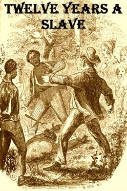 Twelve Years a Slave NARRATIVE OF SOLOMON NORTHUP, A CITIZEN OF NEW-YORK