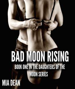 Bad Moon Rising (Paranormal, BBW, Werewolf Erotic Romance Novelette)