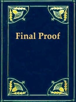 Final Proof, Or the Value of Evidence