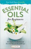 Book Cover Image. Title: Essential Oils for Beginners:  The Guide to Get Started with Essential Oils and Aromatherapy, Author: Althea Press
