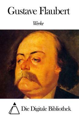 Werke von Gustave Flaubert