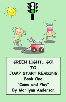 GREEN LIGHT... GO! ~~ TO JUMP START READING ~~ A REMEDIAL READING PROGRAM FOR SUCCESS ~~ BOOK ONE ~~