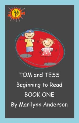 TOM and TESS ~~ Beginning to Read ~~ BOOK ONE