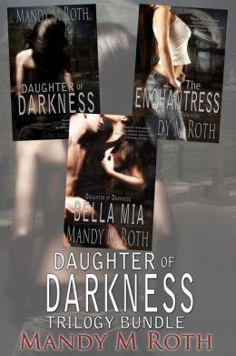 Daughter of Darkness Trilogy (3 Book Bundle)
