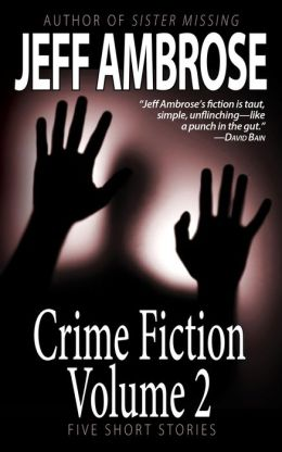 Crime Fiction: Volume 2