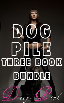 Dog Pile: Three Book Bundle (Shapeshifter Erotica)