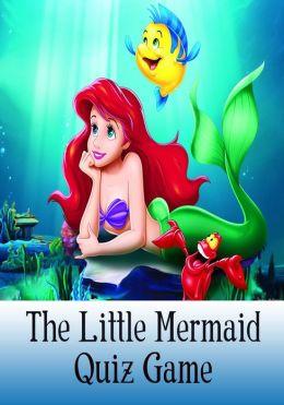 The Little Mermaid Quiz Game