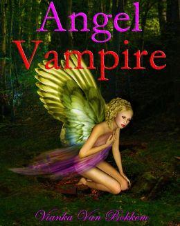 Angel Vampire: A New Race is Born