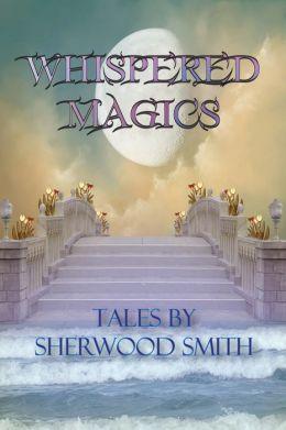 Whispered Magics