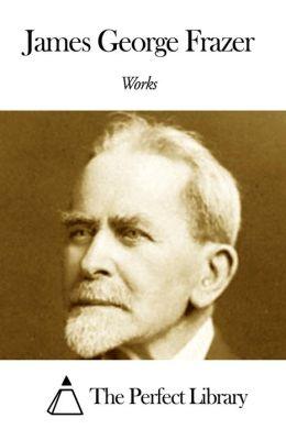 Works of James George Frazer