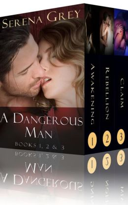 A Dangerous Man 1, 2, & 3 (3 Book Romance Boxed Set)