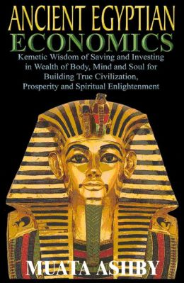 ANCIENT EGYPTIAN ECONOMICS
