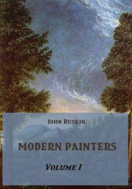 Modern Painters : Volume I (Illustrated)