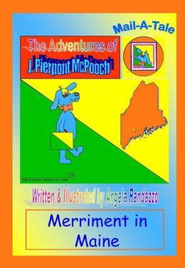 Maine/McPooch Mail-A-Tale:Merriment in Maine