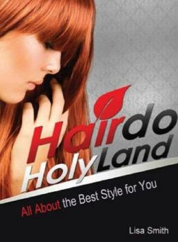 Discover Hairdo Holy Land - Learn To Love Your Best Style