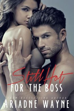 Still Hot For The Boss (Book 2)