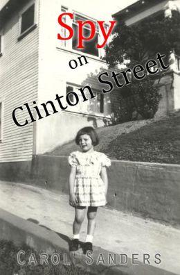 Spy on Clinton Street (Vol.1)