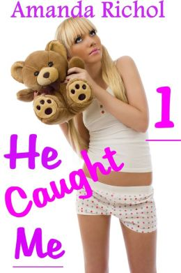 He Caught Me 1 (Daddy Erotica Breeding Sex Stories Impregnation)