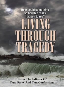 Living Through Tragedy