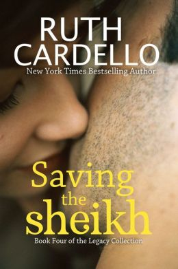 Saving the Sheikh (Book 4) (Legacy Collection)