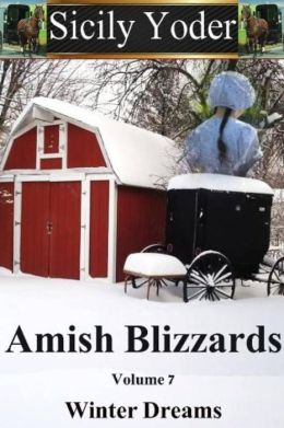 Amish Blizzards: Volume Seven: Winter Dreams