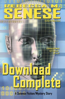 Download Complete: A Science Fiction/Mystery Story