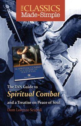 The Classics Made Simple: The Spiritual Combat