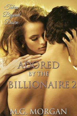 Adored by the Billionaire 2 (Desired by the Billionaire 6)