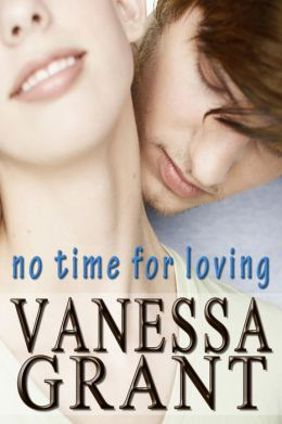 No Time for Loving (Time for Love, #2)