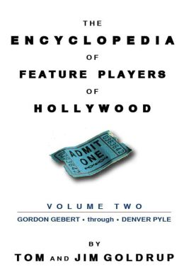 The Encyclopedia of Feature Players of Hollywood, Volume 2