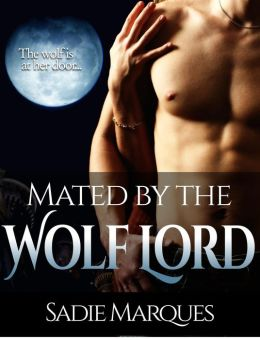 Mated by the Wolf Lord (BBW Werewolf Fantasy Erotica)