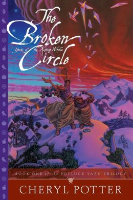 The Broken Circle: Yarns Of The Knitting Witches