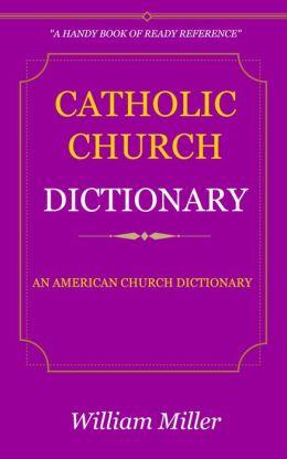 Catholic Church Dictionary