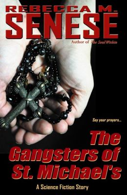 The Gangsters of St. Michael's: A Science Fiction Story