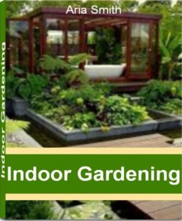 Indoor gardening a practical guide to indoor garden supplies indoor herb gardens indoor - Growing vegetables indoors practical tips ...