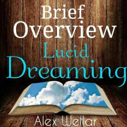 Brief Overview: Lucid Dreaming