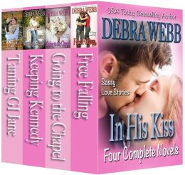 In His Kiss (A Box Set)