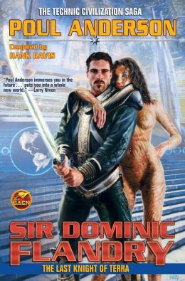 Sir Dominic Flandry: The Last Knight of Terra