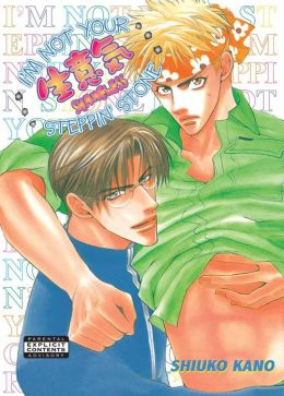 I'm Not Your Steppin' Stone (Yaoi Manga)