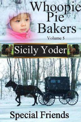 Whoopie Pie Bakers Volume Five: Special Friends