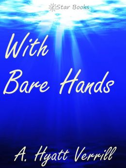 With Bare Hands